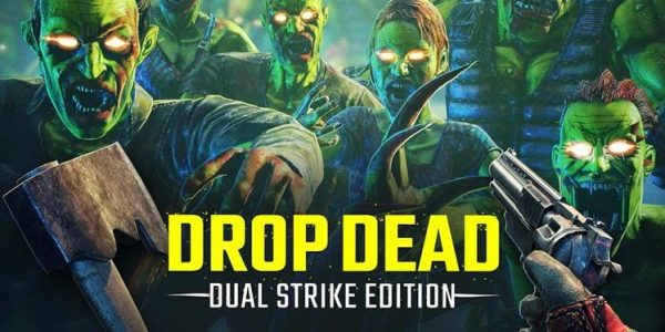 Drop Dead Dual Strike Edition