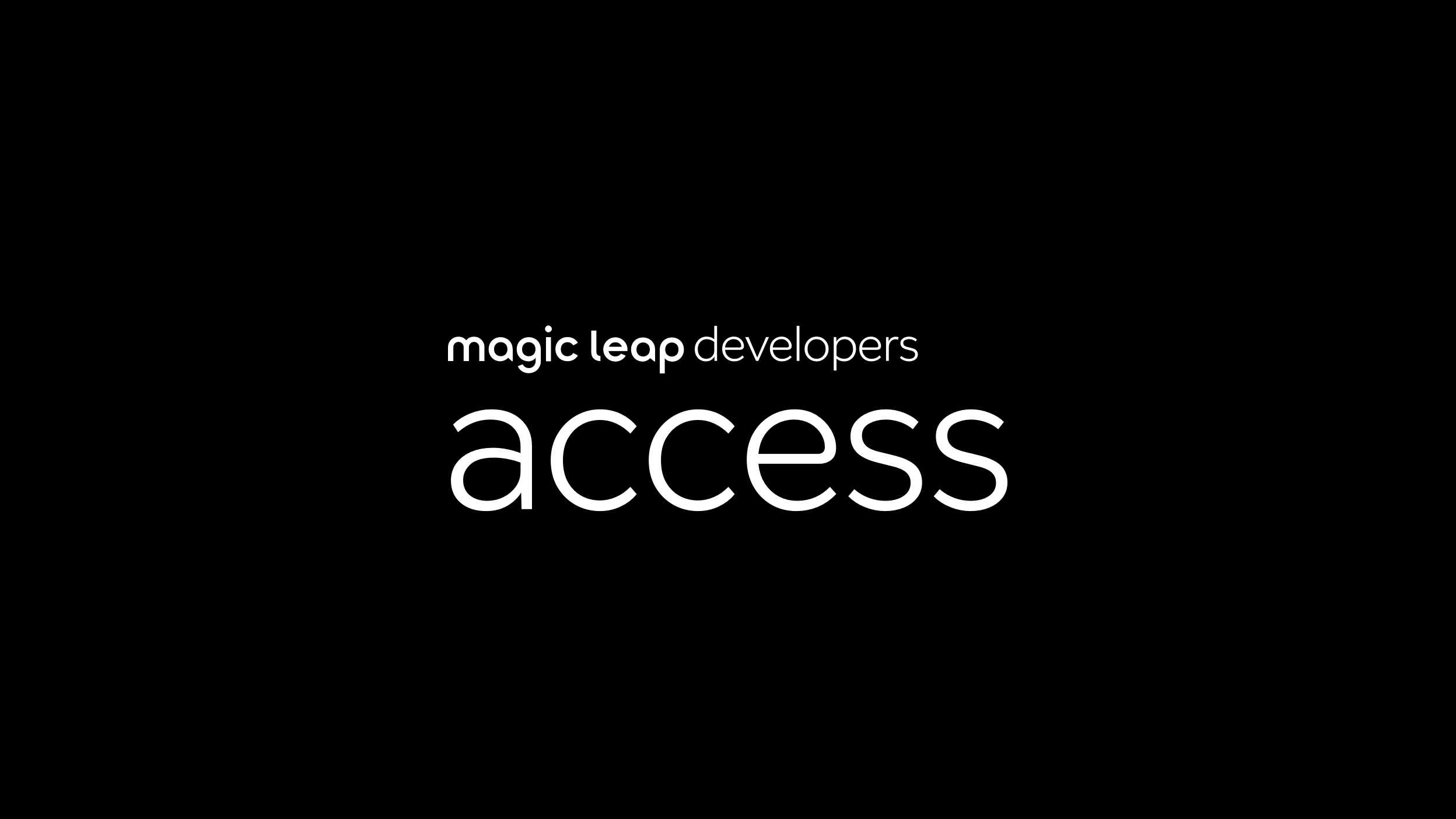 Magic Leap Developers Access