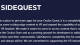 SideQuest Raises $3 Million as Platform Looks to Add Tools to Aid VR Developers