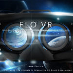 Flo VR Opens the New Age of VR Advertising