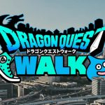 Dragon Quest Walk Provides a Fresh Take to Pokémon Go