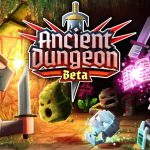 VR Dungeon Crawler 'Ancient Dungeon' Dropping in a Few Months